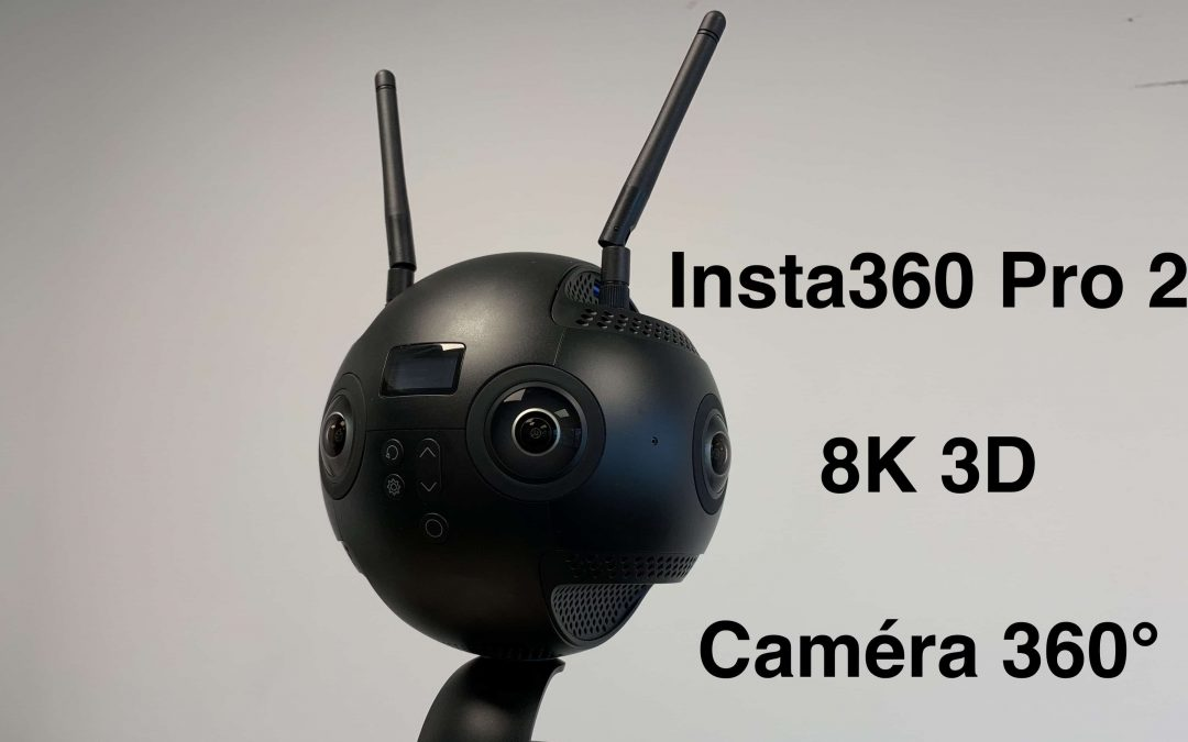 Insta360 Pro 2 – Le test complet