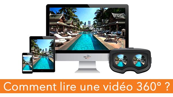 Comment lire une vidéo 360° ?