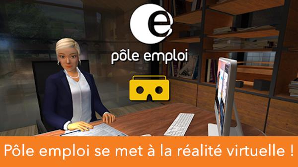 Pôle emploi se met à la réalité virtuelle !