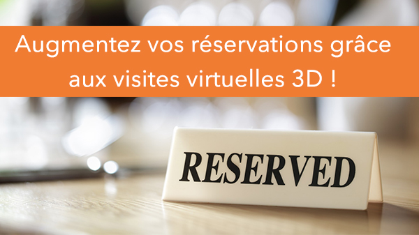 Augmentez vos réservations grâce aux visites 3D !